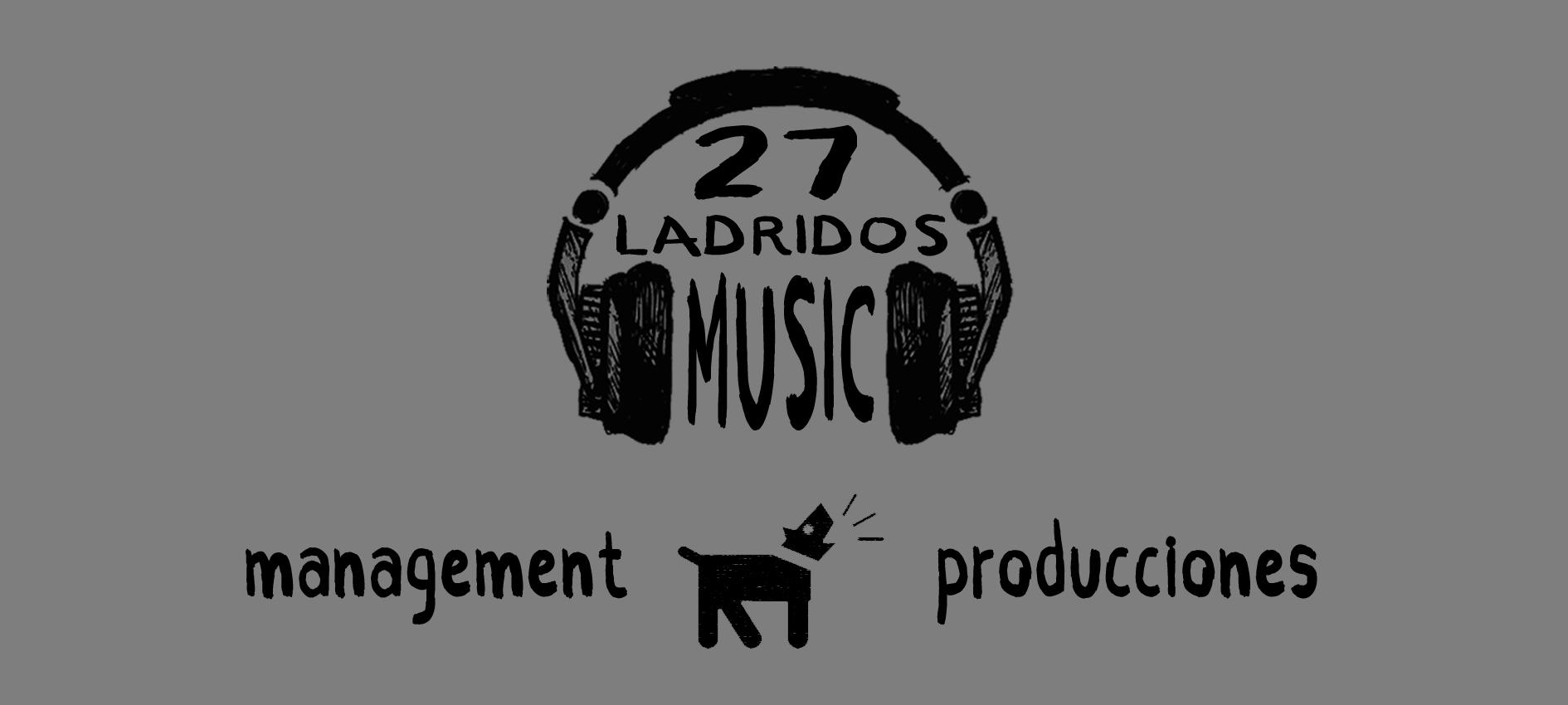 27 LADRIDOS